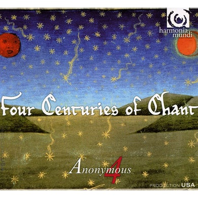 Anonymous 4 FOUR CENTURIES OF CHANT CD