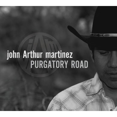 John Arthur Martinez PURGATORY ROAD CD