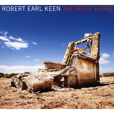 Robert Earl Keen ROSE HOTEL CD