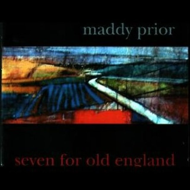 Maddy Prior SEVEN FOR OLD ENGLAND CD