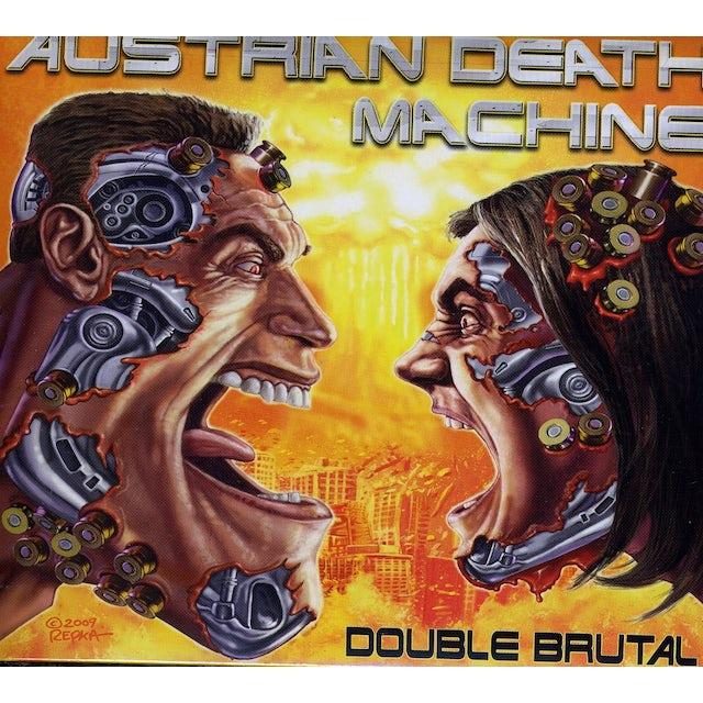 Austrian Death Machine DOUBLE BRUTAL CD