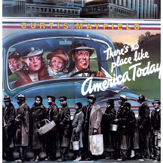 Curtis Mayfield THERE'S NO PLACE LIKE AMERICA TODAY Vinyl Record