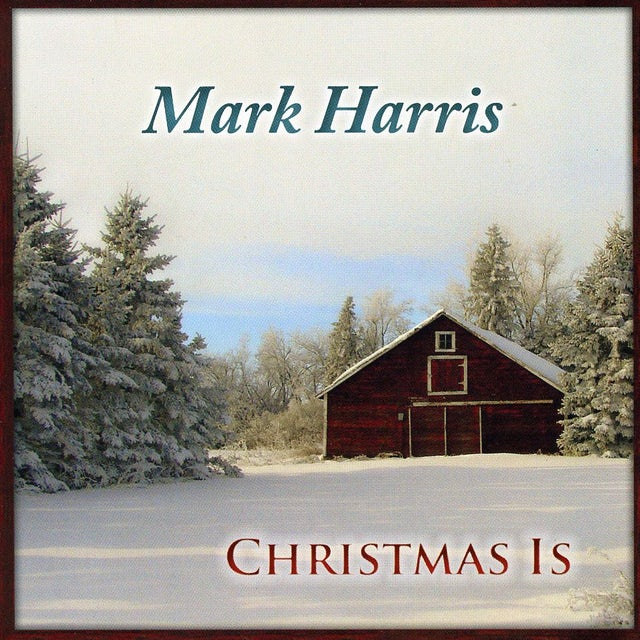 Mark Harris CHRISTMAS IS CD