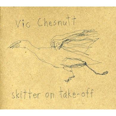 Vic Chesnutt SKITTER ON TAKE OFF CD