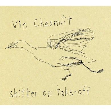 Vic Chesnutt SKITTER ON TAKE OFF Vinyl Record - 180 Gram Pressing