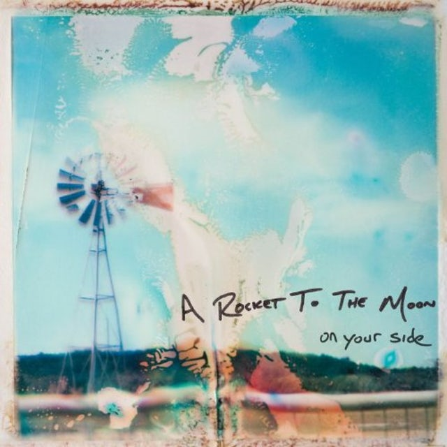 Rocket To The Moon ON YOUR SIDE CD