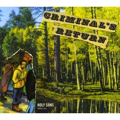 Holy Sons CRIMINAL'S RETURN CD