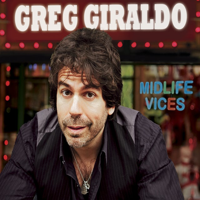Greg Giraldo MIDLIFE VICES CD