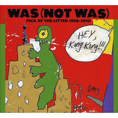 Was Not Was PICK OF THE LITTER 1980-2010 CD