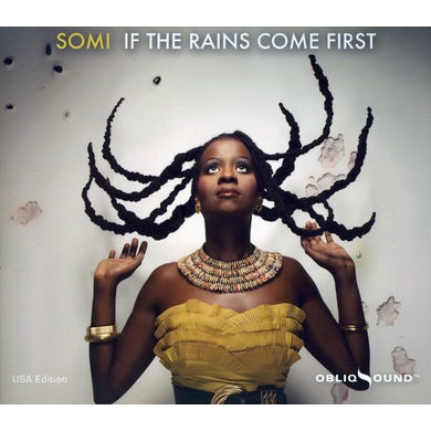 Somi IF THE RAINS COME FIRST CD