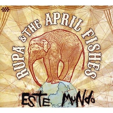 Rupa & The April Fishes ESTE MUNDO CD