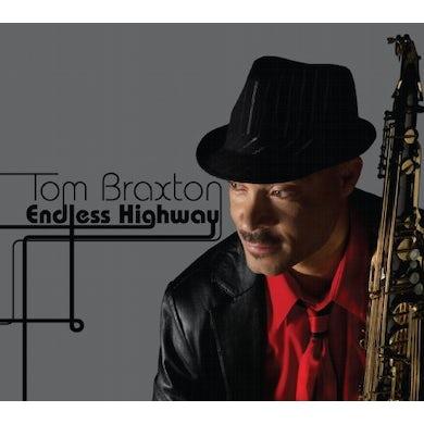Tom Braxton ENDLESS HIGHWAY CD