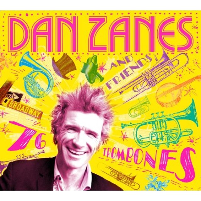 Dan Zanes & Friends 76 TROMBONES CD