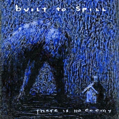 Built To Spill THERE IS NO ENEMY Vinyl Record