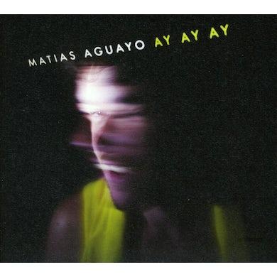 Matias Aguayo AY AY AY CD