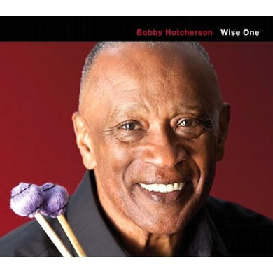 Bobby Hutcherson WISE ONE CD