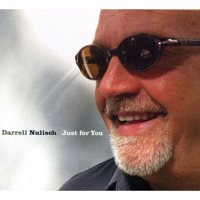 Darrell Nulisch JUST FOR YOU CD