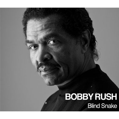 Bobby Rush BLIND SNAKE CD