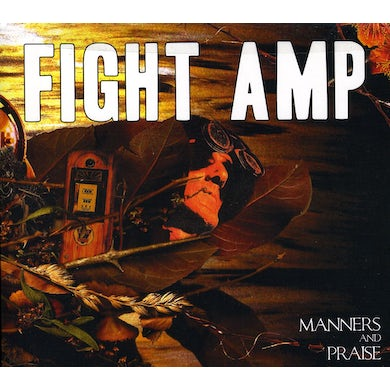 Fight Amp MANNERS & PRAISE CD