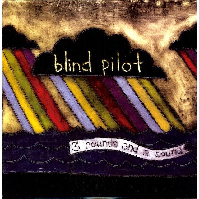Blind Pilot 3 ROUNDS & A SOUND Vinyl Record