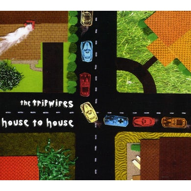 Tripwires HOUSE TO HOUSE CD