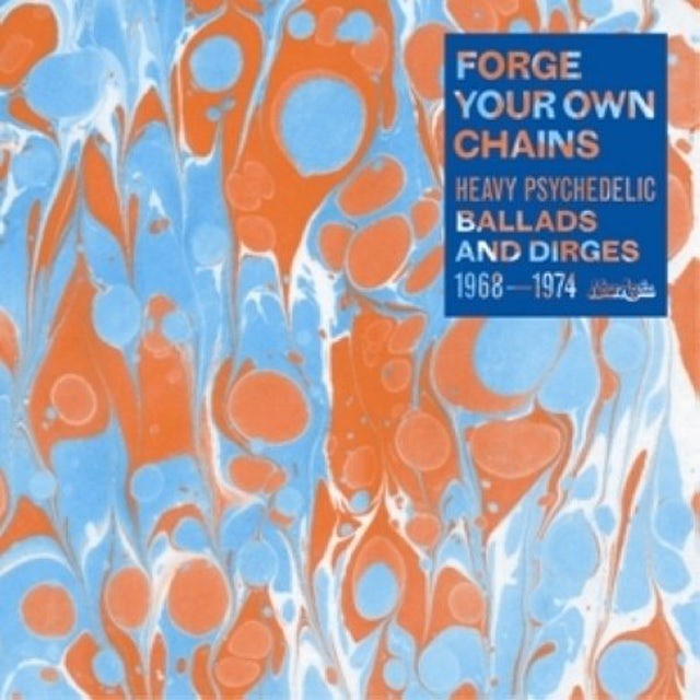 Forge Your Own Chains: Psychedelic / Various CD