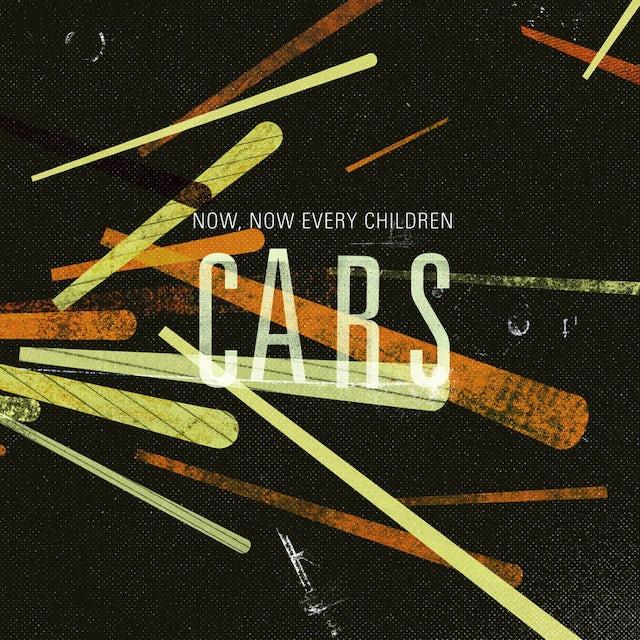 Now Now Every Children CARS Vinyl Record
