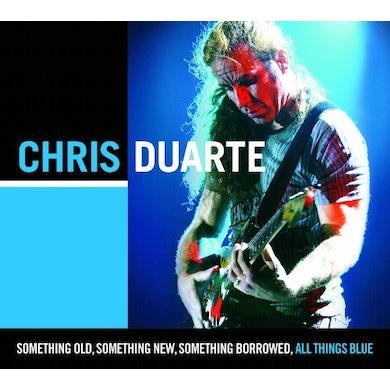 Chris Duarte SOMETHING OLD SOMETHING NEW SOMETHING BORROWED CD