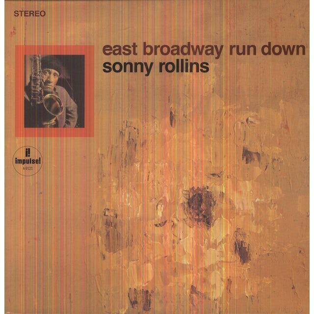 Sonny Rollins EAST BROADWAY RUN DOWN Vinyl Record