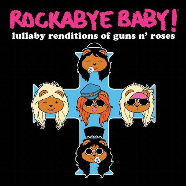 Rockabye Baby LULLABY RENDITIONS OF GUNS N ROSES CD