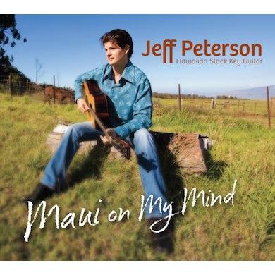 Jeff Peterson MAUI ON MY MIND CD
