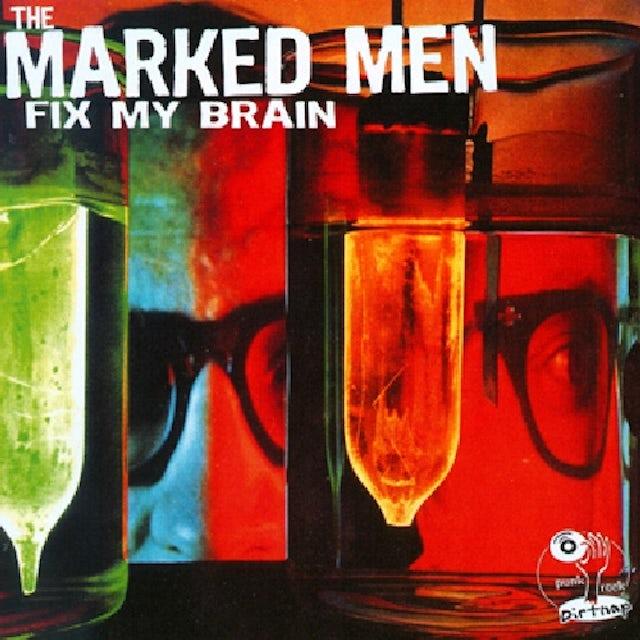 Marked Men FIX MY BRAIN CD