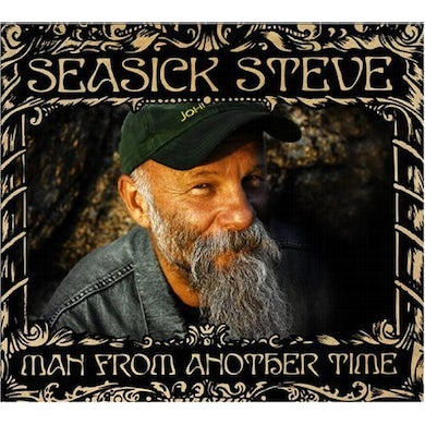 Seasick Steve MAN FROM ANOTHER TIME CD