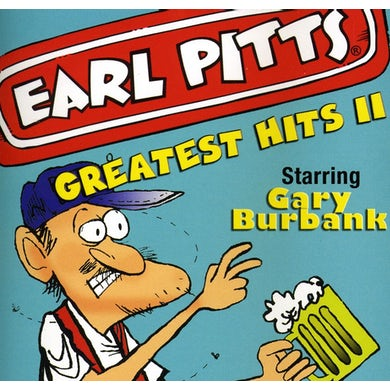 Earl Pitts GREATEST HITS 2 CD