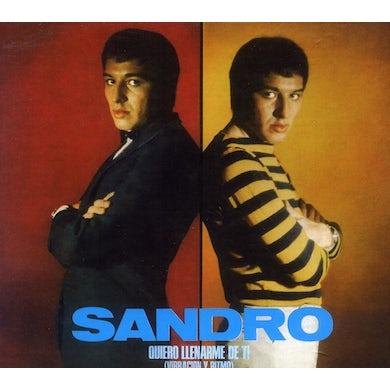 Sandro QUIERO LLENARME DE TI: VIBRACION Y RITMO CD