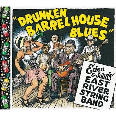 Eden & Johns East River String Band DRUNKEN BARREL HOUSE BLUES CD