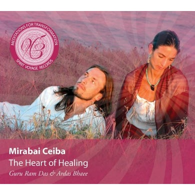 Mirabai Ceiba HEART OF HEALING CD