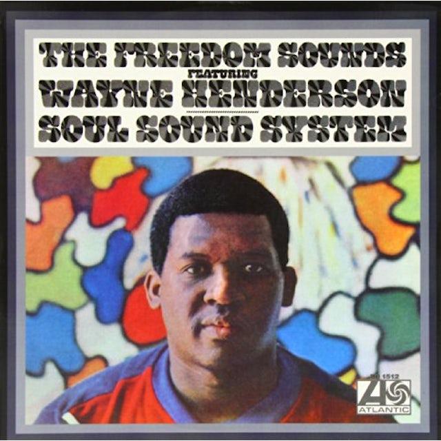 Wayne Henderson & Freedom Sounds SOUL SOUND SYSTEM Vinyl Record