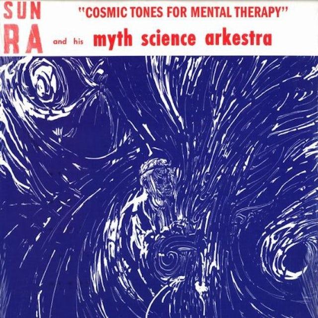 Sun Ra & His Myth Science Arkestra COSMIC TONES FOR MENTAL THERAPY Vinyl Record