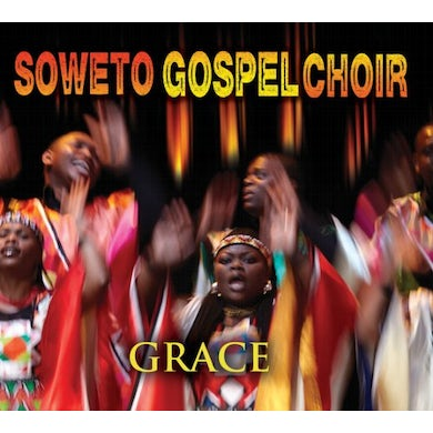 Soweto Gospel Choir GRACE CD