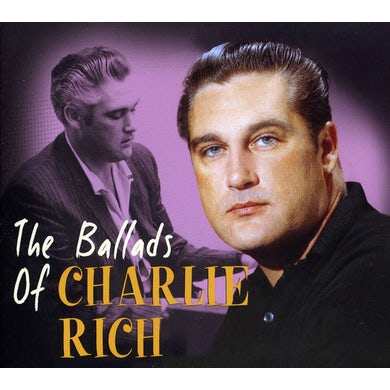 BALLADS OF CHARLIE RICH CD