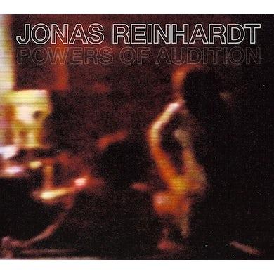 Jonas Reinhardt POWERS OF AUDITION CD