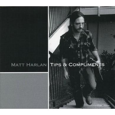 Matt Harlan TIPS & COMPLIMENTS CD
