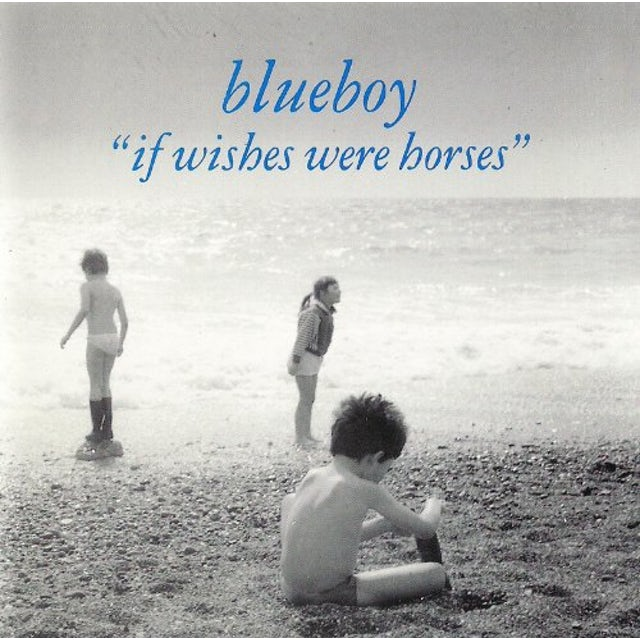 BlueBoy IF WISHES WERE HORSES CD