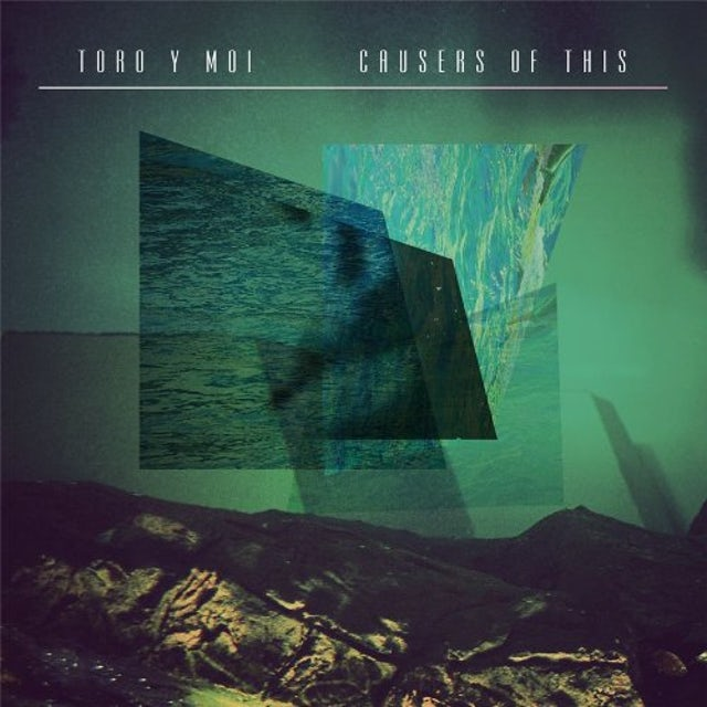 Toro Y Moi CAUSERS OF THIS CD