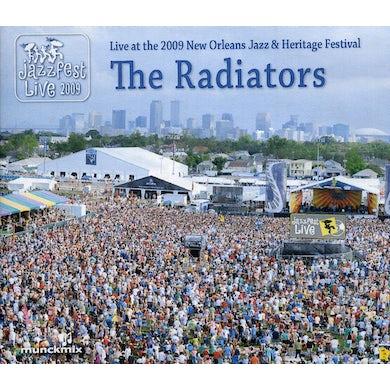 Radiators LIVE AT 2009 NEW ORLEANS JAZZ & HERITAGE FESTIVAL CD