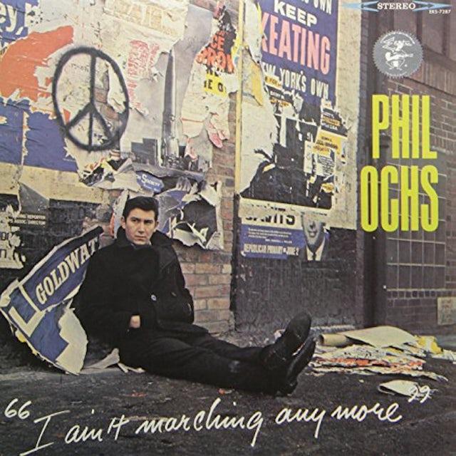 Phil Ochs I AIN'T MARCHING ANYMORE Vinyl Record