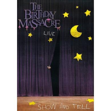 The Birthday Massacre SHOW & TELL DVD