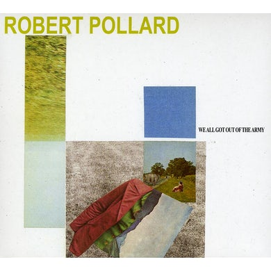 Robert Pollard WE ALL GOT OUT OF THE ARMY CD