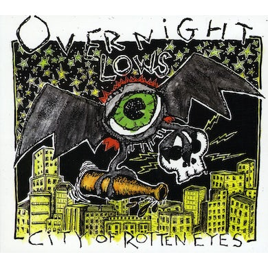 Overnight Lows CITY OF ROTTEN EYES CD
